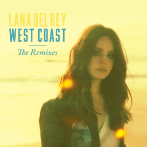 lana_del_rey_west_coast_remix_EP
