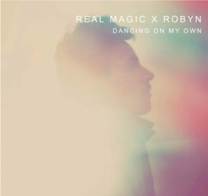Real-Magic-Robyn-Dancing-On-My-Own-Cover